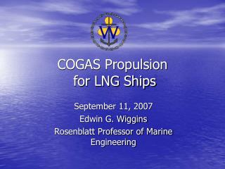 COGAS Propulsion  for LNG Ships