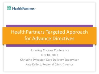 HealthPartners Targeted Approach for Advance Directives