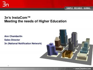 3n's InstaCom™ Meeting the needs of Higher Education