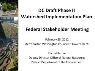 DC Draft Phase II  Watershed Implementation Plan Federal Stakeholder Meeting