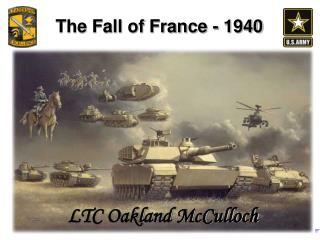 The Fall of France - 1940