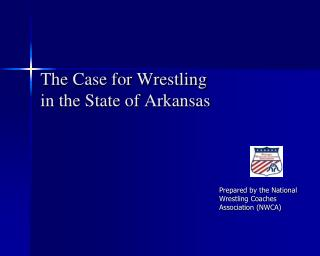 The Case for Wrestling in the State of Arkansas