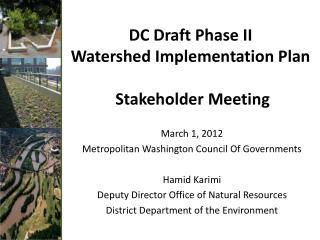 DC Draft Phase II  Watershed Implementation Plan  Stakeholder  Meeting