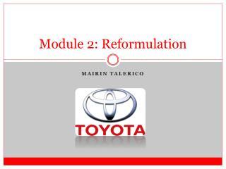 Module 2: Reformulation