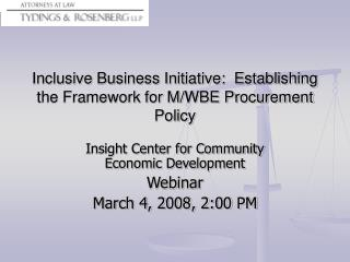 Inclusive Business Initiative:  Establishing the Framework for M/WBE Procurement Policy