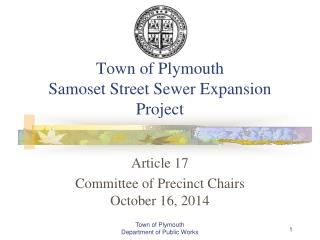 Town of Plymouth Samoset Street Sewer Expansion Project