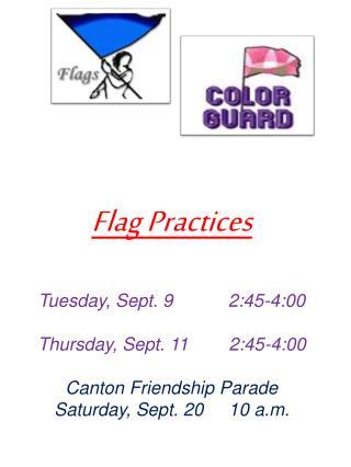Flag Practice