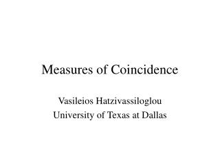 Measures of Coincidence