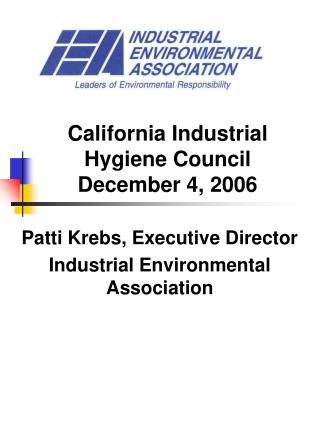 California Industrial Hygiene Council December 4, 2006