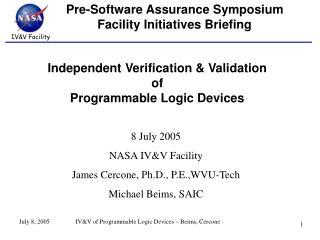 Pre-Software Assurance Symposium Facility Initiatives Briefing