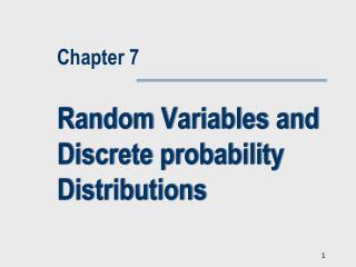Random Variables and Discrete probability Distributions