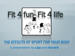 The  effects of sport for your body