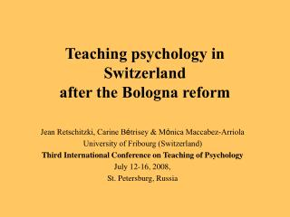 Teaching psychology in Switzerland  after the Bologna reform