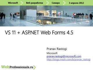 VS 11 + ASP.NET  Web Forms  4.5