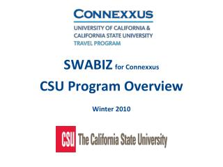 SWABIZ for Connexxus CSU Program Overview Winter 2010