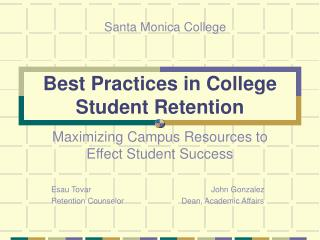 Best Practices in College Student Retention