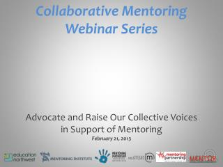 Collaborative Mentoring  Webinar Series
