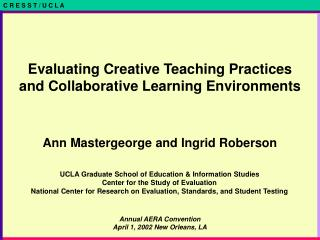 Evaluating Creative Teaching Practices  and Collaborative Learning Environments