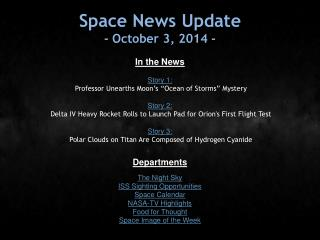 Space News Update - October 3, 2014 -