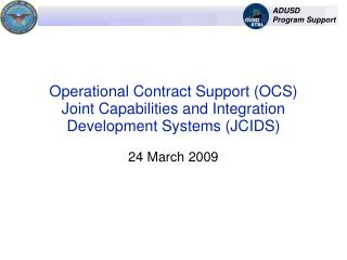 Operational Contract Support OCS Joint Capabilities and Integration Development Systems JCIDS
