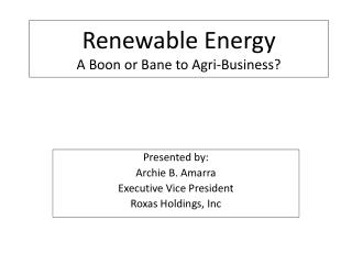 Renewable Energy A Boon or Bane to Agri-Business?