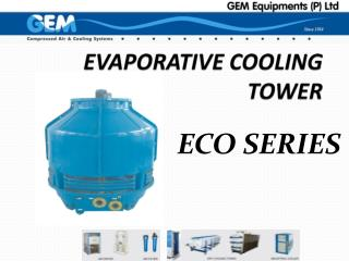 EVAPORATIVE COOLING TOWER