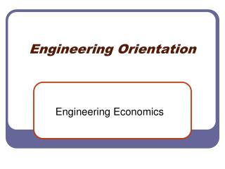 Engineering Orientation