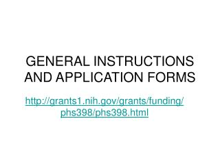 GENERAL INSTRUCTIONS AND APPLICATION FORMS