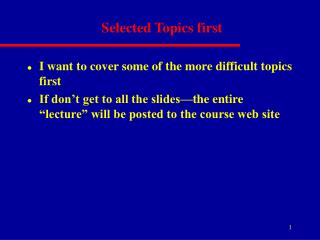 Selected Topics first