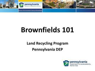 Brownfields 101