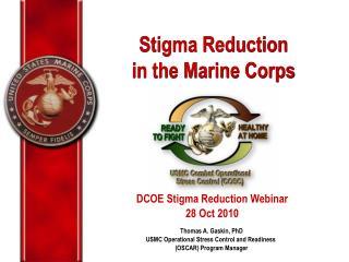 Stigma Reduction  in the Marine Corps