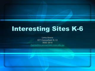 Interesting Sites K-6