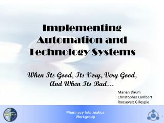 Implementing Automation and Technology Systems