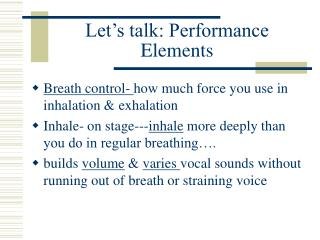 Let's talk: Performance Elements