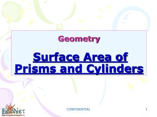 Geometry Surface Area of Prisms and Cylinders