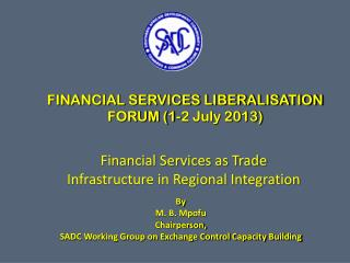 FINANCIAL SERVICES LIBERALISATION  FORUM (1-2 July 2013)