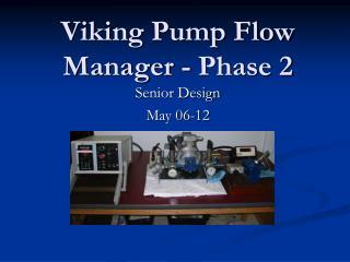 Viking Pump Flow Manager - Phase 2