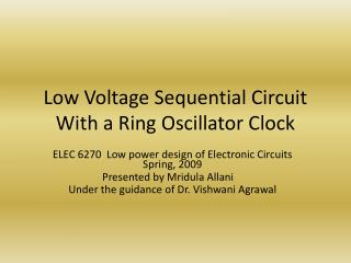 Low Voltage Sequential Circuit With a Ring Oscillator Clock