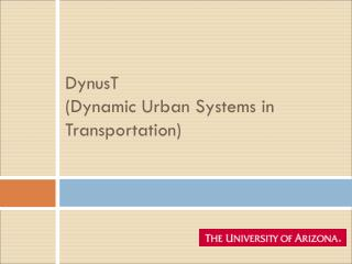 DynusT  (Dynamic Urban Systems in Transportation)