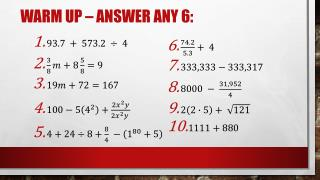 Warm Up – answer any 6:
