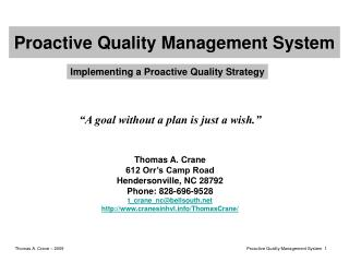 Proactive Quality Management System