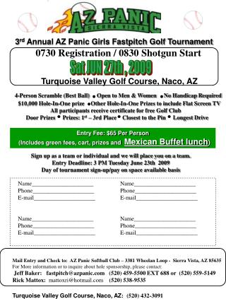 3 rd  Annual AZ Panic Girls Fastpitch Golf Tournament