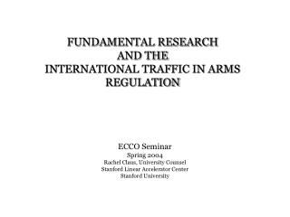 FUNDAMENTAL RESEARCH  AND THE INTERNATIONAL TRAFFIC IN ARMS REGULATION
