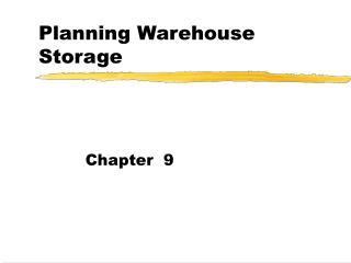 Planning Warehouse Storage