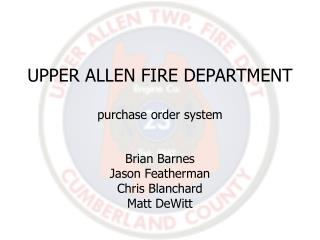 UPPER ALLEN FIRE DEPARTMENT purchase order system