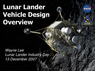 Lunar Lander Vehicle Design Overview