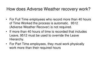 How does Adverse Weather recovery work?