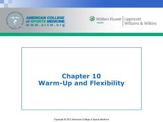 Chapter 10 Warm-Up and Flexibility