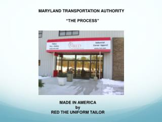 "MARYLAND TRANSPORTATION AUTHORITY ""THE  PROCESS"""