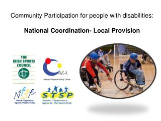 Community Participation for people with disabilities:  National Coordination- Local Provision